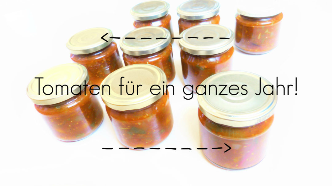 Tomatensauce, Tomaten Einkochen, Einmachen, Nachhaltig, Fairflixt, fairflixtlecker, haltbar machen, Tomatensauce, Toaten - Chutney