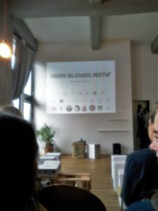 Green Blogger Meet Up - nachhaltig Bloggen?